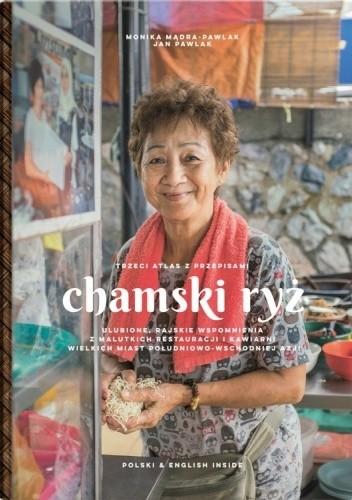 Okładka książki Chamski ryż Monika Mądra-Pawlak,Jan Pawlak