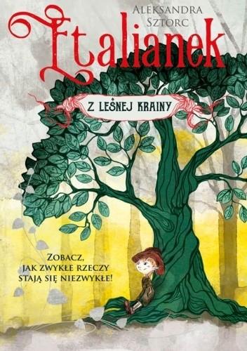 Okładka książki Etalianek z leśnej krainy Aleksandra Sztorc