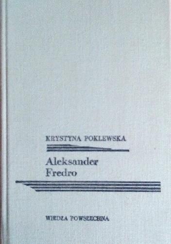 Okładka książki Aleksander Fredro Krystyna Poklewska