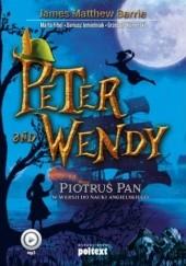 Okładka książki Peter and Wendy. Piotruś Pan w wersji do nauki angelskiego J.M. Barrie