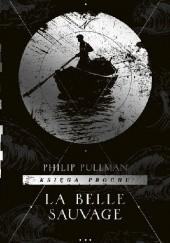 Okładka książki La Belle Sauvage Philip Pullman