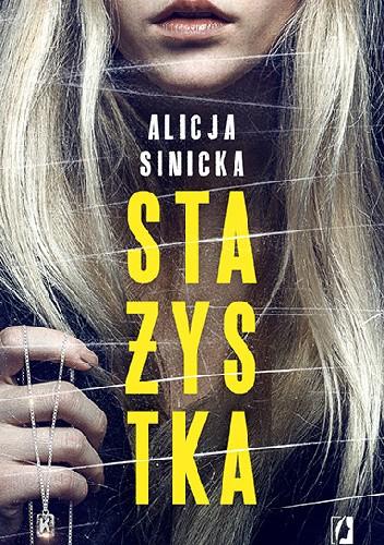 Okładka książki Stażystka Alicja Sinicka