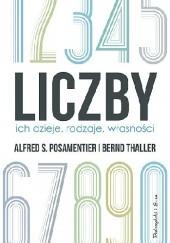 Okładka książki Liczby. Ich dzieje, rodzaje, własności Alfred Posamentier,Bernd Thaller
