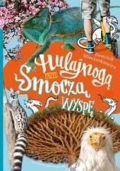 Okładka książki Hulajnogą przez Smoczą wyspę Dominik Wieczorkiewicz