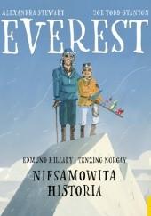 Okładka książki Everest. Edmund Hillary i Tenzing Norgay. Niesamowita historia Alexandra Stewart