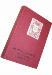 Okładka książki Prusy - Litwa - Krzyżacy Henryk Łowmiański