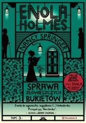 Okładka książki Enola Holmes. Sprawa złowieszczych bukietów Nancy Springer