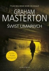 Okładka książki Świst umarłych Graham Masterton