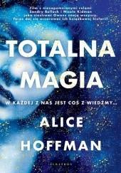 Okładka książki Totalna Magia Alice Hoffman