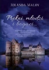 Okładka książki Piękni, młodzi i bogaci... Jolanda Maloy