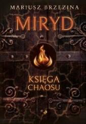 Okładka książki Miryd - księga chaosu Mariusz Brzezina