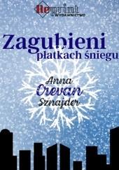 Okładka książki Zagubieni w płatkach śniegu Anna Crevan Sznajder