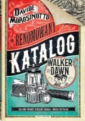 Okładka książki Renomowany katalog Walker & Dawn Davide Morosinotto