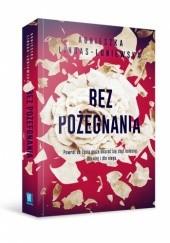 Okładka książki Bez pożegnania Agnieszka Lingas-Łoniewska