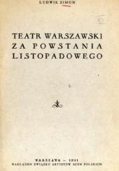 Okładka książki Teatr warszawski za powstania listopadowego Ludwik Simon