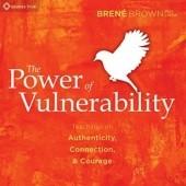 Okładka książki The Power of Vulnerability Teachings of Authenticity, Connection, and Courage Brené Brown