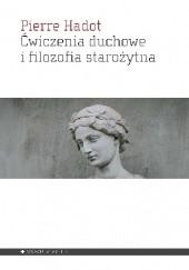 Okładka książki Ćwiczenia duchowe i filozofia starożytna Pierre Hadot