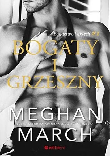 Okładka książki Bogaty i grzeszny Meghan March