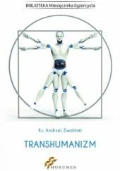 Okładka książki Transhumanizm Andrzej Zwoliński