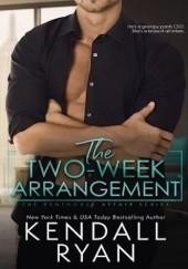 Okładka książki The Two Week Arrangement Kendall Ryan