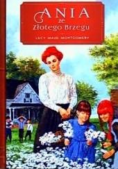 Okładka książki Ania ze Złotego Brzegu Lucy Maud Montgomery