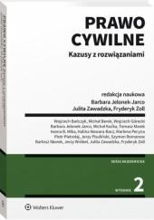 Okładka książki Prawo cywilne. Kazusy z rozwiązaniami Fryderyk Zoll,Barbara Jelonek-Jarco,Julita Zawadzka