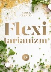 Okładka książki Flexitarianizm Kinga Paruzel