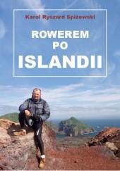 Okładka książki Rowerem po Islandii Karol Ryszard Spiżewski