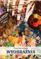 Okładka książki Wyobraźnia Ewa Barwińska