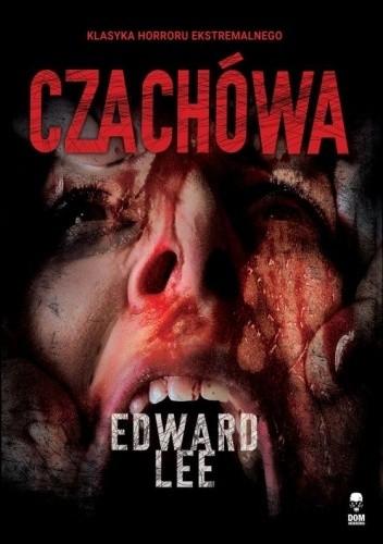 Okładka książki Czachówa Edward Lee