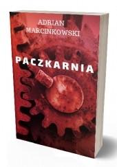 Okładka książki Paczkarnia Adrian Marcinkowski