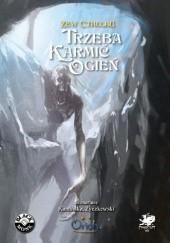 Okładka książki Trzeba karmić ogień Airis Kamińska,Marcin Życzkowski