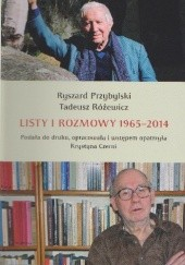 Okładka książki Listy i rozmowy 1965-2014 Ryszard Przybylski,Tadeusz Różewicz