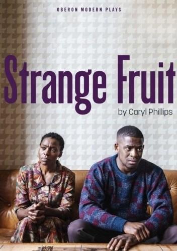 Okładka książki Strange Fruit Caryl Phillips