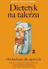 Okładka książki Dietetyk na talerzu Agata Lewandowska
