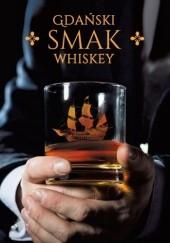 Okładka książki Gdański smak whiskey Bartłomiej Ludwisiak
