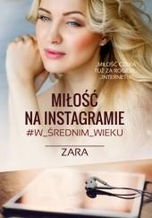 Okładka książki Miłość na Instagramie #w_średnim _wieku Zara