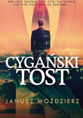 Okładka książki Cygański tost Janusz Moździerz