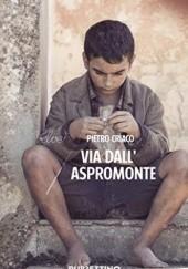 Okładka książki Via dall'Aspromonte Pietro Criaco