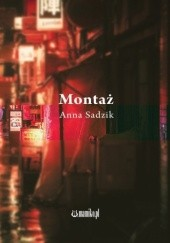 Okładka książki Montaż Anna Sadzik