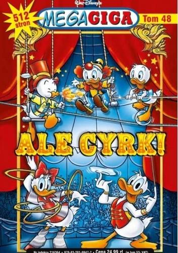 Okładka książki Ale cyrk Walt Disney,Redakcja magazynu Kaczor Donald