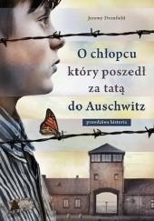 Okładka książki O chłopcu, który poszedł za tatą do Auschwitz