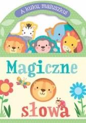 Okładka książki A kuku, maluszku! Magiczne słowa praca zbiorowa
