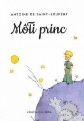 Okładka książki Môłi princ Antoine de Saint-Exupéry