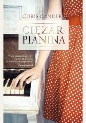 Okładka książki Ciężar pianina Chris Cander