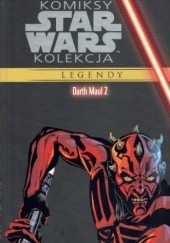 Okładka książki STAR WARS: DARTH MAUL #2 Ron Marz, Jan Duursema, John Nadeau, Jan Strand, Anthony Winn, Robert Jones, Guy Major, Rick Magyar, Dave Nestelle, Dave McCaig, Jordi Ensign