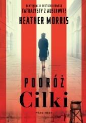 Okładka książki Podróż Cilki Heather Morris