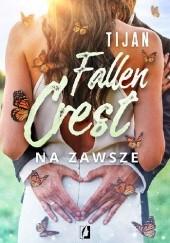 Okładka książki Fallen Crest. Na zawsze Tijan Meyer