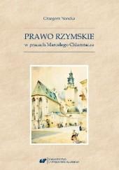 Okładka książki Prawo rzymskie w pracach Marcelego Chlamtacza Grzegorz Nancka