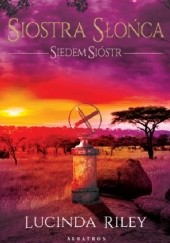 Okładka książki Siostra słońca Lucinda Riley